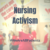 Group logo of Nursing Activism